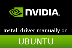 Latest NVIDIA driver manual install on Ubuntu